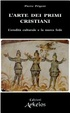 Cover of L'arte dei primi cristiani