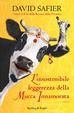 Cover of L'insostenibile leggerezza della mucca innamorata