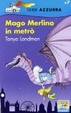 Cover of Mago Merlino in metrò