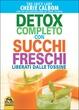 Cover of Detox completo con succhi freschi