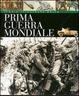 Cover of Storia illustrata della prima guerra mondiale