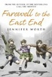 Cover of Farewell to the East End