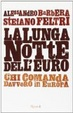 Cover of La lunga notte dell'euro