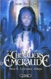 Cover of Les Chevaliers d'Emeraude, Tome 6