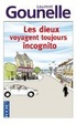 Cover of Les dieux voyagent toujours incognito