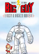 Cover of Big Guy e Rusty il ragazzo robot