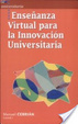 Cover of Enseñanza virtual para la innovación universitaria