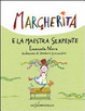 Cover of Margherita e la maestra serpente