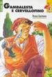 Cover of Gambalesta e cervellofino
