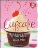 Cover of Cupcake. Il lato dolce della vita