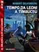 Cover of Tempo da leoni a Timbuctù