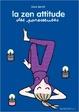 Cover of La zen attitude des paresseuses