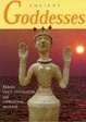 Cover of Ancient Goddesses