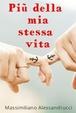 Cover of Più della mia stessa vita