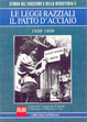 Cover of Le leggi razziali. Il patto d'acciaio: 1938-1939