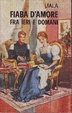 Cover of Fiabe d'amore fra ieri e domani