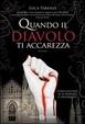 Cover of Quando il diavolo ti accarezza