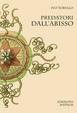 Cover of Predatori dall'abisso
