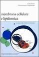 Cover of Membrana cellulare e lipidomica