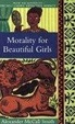 Cover of Morality for Beautiful Girls