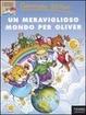 Cover of Un meraviglioso mondo per Oliver
