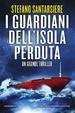 Cover of I guardiani dell'isola perduta