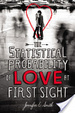 Cover of The Statistical Probability of Love at First Sight