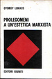 Cover of Prolegomeni ad un'estetica marxista