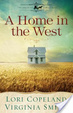 Cover of A Home in the West