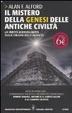 Cover of Il mistero della genesi delle antiche civiltà. La verità sconvolgente sulle origini dell'umanità