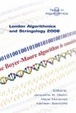 Cover of London Algorithmics and Stringology 2006