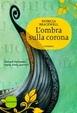 Cover of L'ombra sulla corona