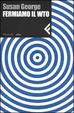 Cover of Fermiamo il WTO