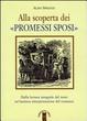 Cover of Alla scoperta dei «Promessi sposi». Dalla lettura integrale del testo un'inattesa interpretazione del romanzo