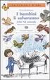 Cover of I bambini li salveranno (Chi? Gli animali)