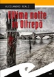 Cover of Ultima notte in Oltrepò