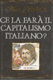 Cover of Ce la farà il capitalismo italiano?