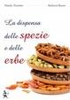 Cover of La dispensa delle spezie e delle erbe