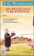 Cover of Un pellicano a Blandings