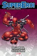 Cover of Supereroi - Le leggende Marvel vol. 40