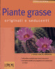 Cover of Piante grasse. Originali e seducenti