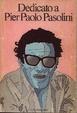 Cover of Dedicato a Pier Paolo Pasolini