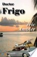 Cover of Doctor Frigo