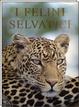 Cover of I felini selvatici