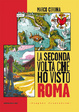 Cover of La seconda volta che ho visto Roma