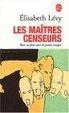 Cover of Les Maîtres censeurs