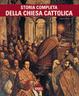 Cover of Storia completa della chiesa cattolica