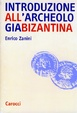 Cover of Introduzione all'archeologia bizantina