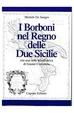 Cover of I Borboni nel Regno delle Due Sicilie