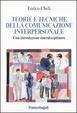 Cover of Teorie e tecniche della comunicazione interpersonale